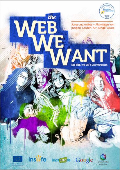 The Web We Want - Der richtige Umgang mit dem Internet